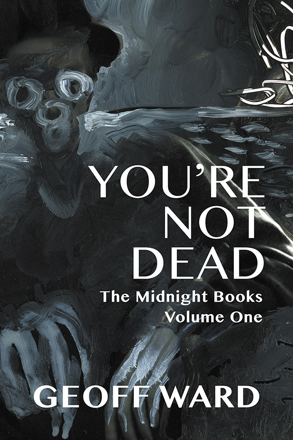 You're Not Dead (The Midnight Books)