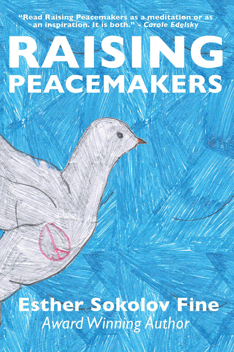 Raising Peacemakers