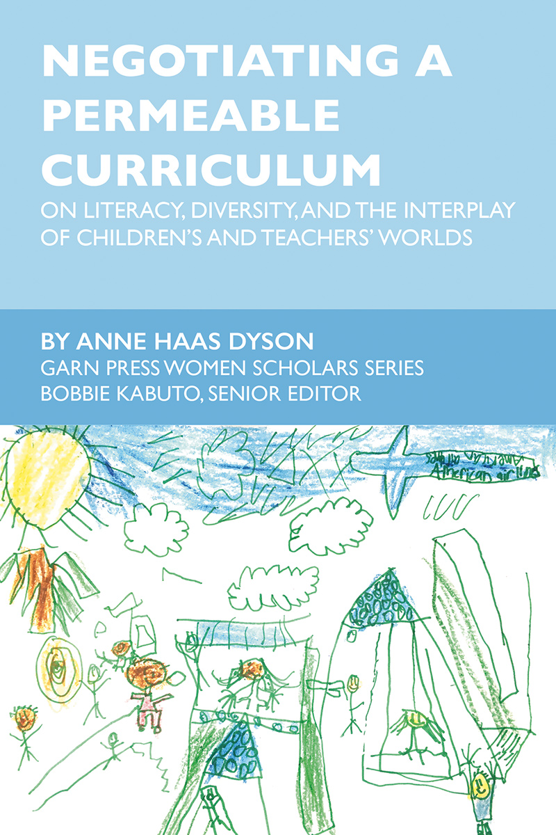 Negotiating a Permeable Curriculum: On Literacy, Diversity, and the Interplay of Children's and Teachers' Worlds