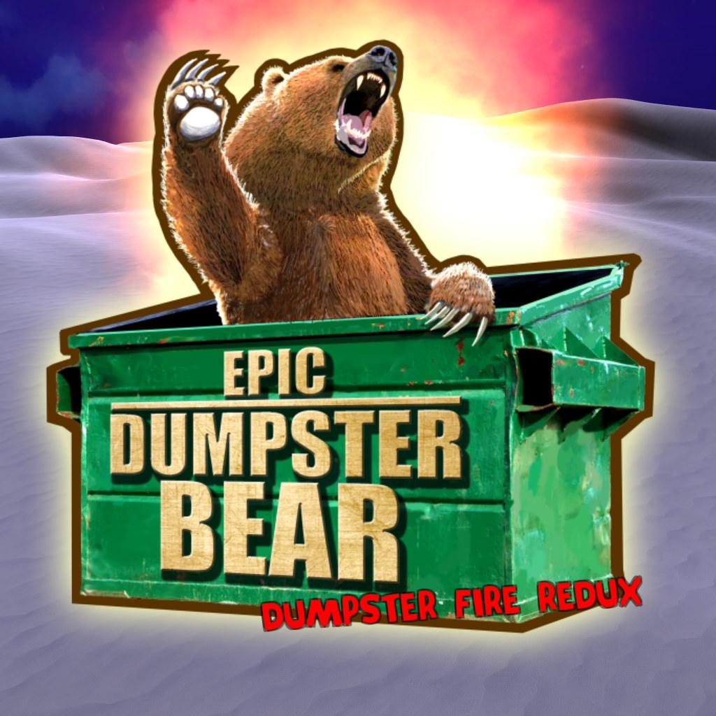 Epic Dumpster Bear.jpg