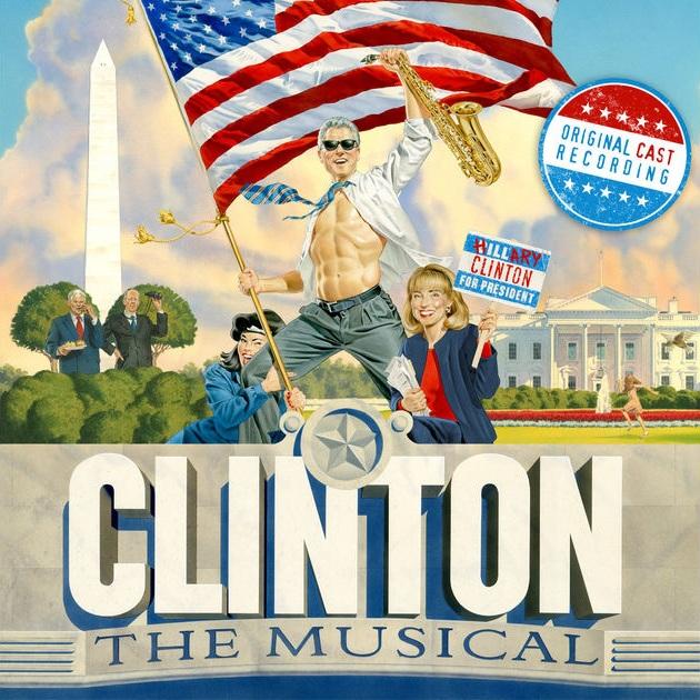Clinton: The Musical (original off-Broadway cast album)