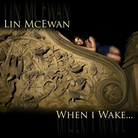 Lin McEwan: When I Wake