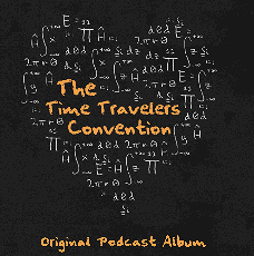 The Time Travelers Convention (full musical)