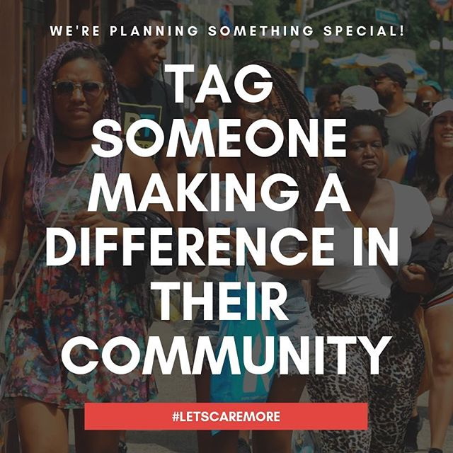 We're back and up to somethin'! Tag someone doing amazing in their communities. It can be non-profit founders, activists, local leaders, YOU NAME IT! 👇🏼👇🏻👇🏾 #letscaremore #giveback