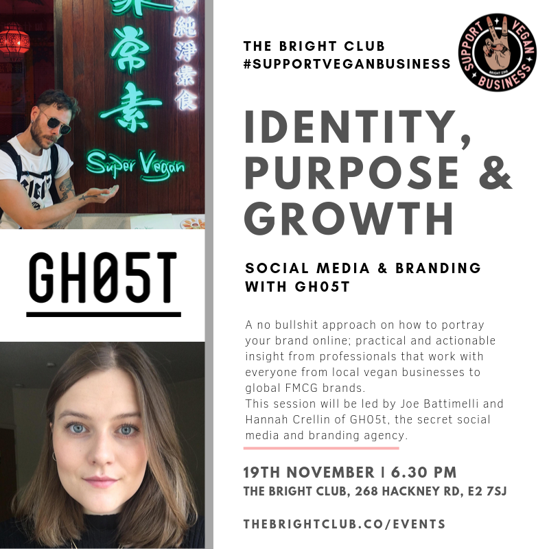 GH05T Social Media & Branding Workshop | Support Vegan Business | BRIGHT Zine | The BRIGHT Club.png