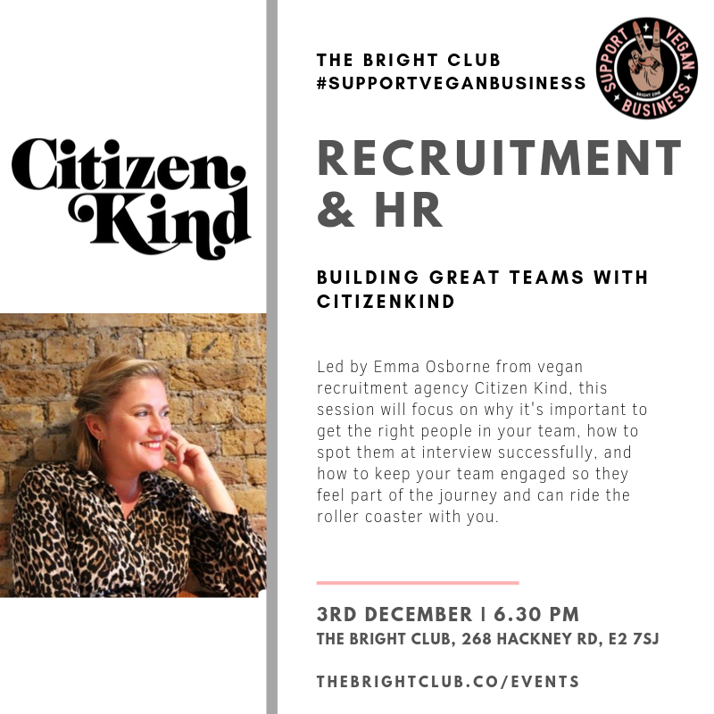 Recruitment & HR with CitizenKind | Support Vegan Business | BRIGHT Zine | The BRIGHT Club.png