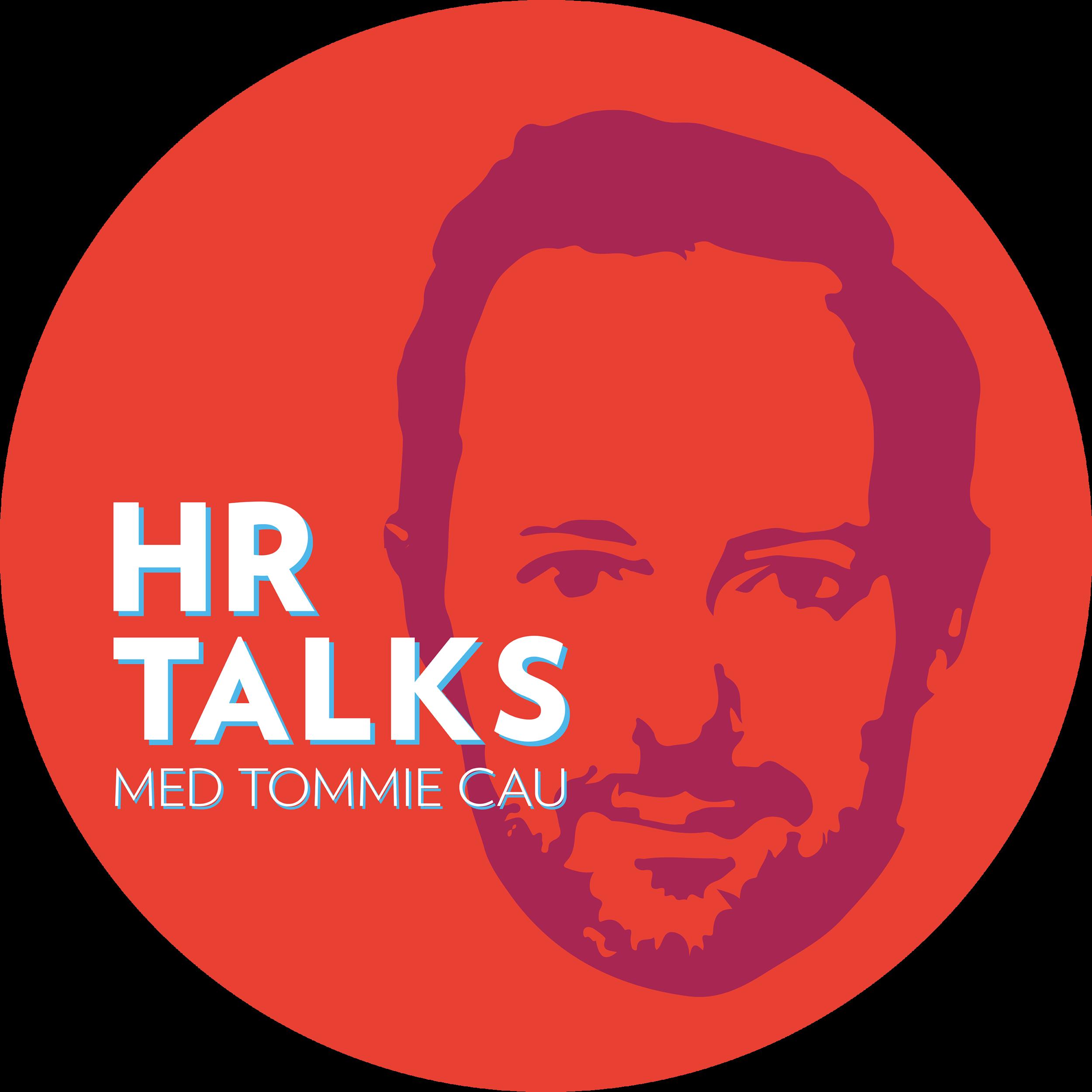 Om HR Talks Podden - Tillsammans med inbjudna HR-chefer, företagsledare och experter lyfter Tommie Cau HR-utmaningarna som bromsar transformation och tillväxt i Sveriges näringsliv.