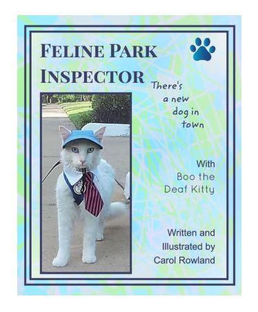 Feline Park InspectorThere's a New Dog in Town - https://www.barnesandnoble.com/w/feline-park-inspector-carol-rowland/1129341974?ean=9780464923367