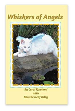Whiskers of Angels - https://www.amazon.com/Whiskers-Angels-Carol-Rowland/dp/0464922933/ref=sr_1_3?qid=1555632568&refinements=p_27%3ACarol+Rowland&s=books&sr=1-3&text=Carol+Rowland