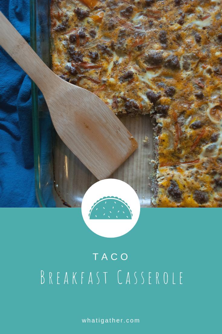 Taco Breakfast Casserole Pinterest.png