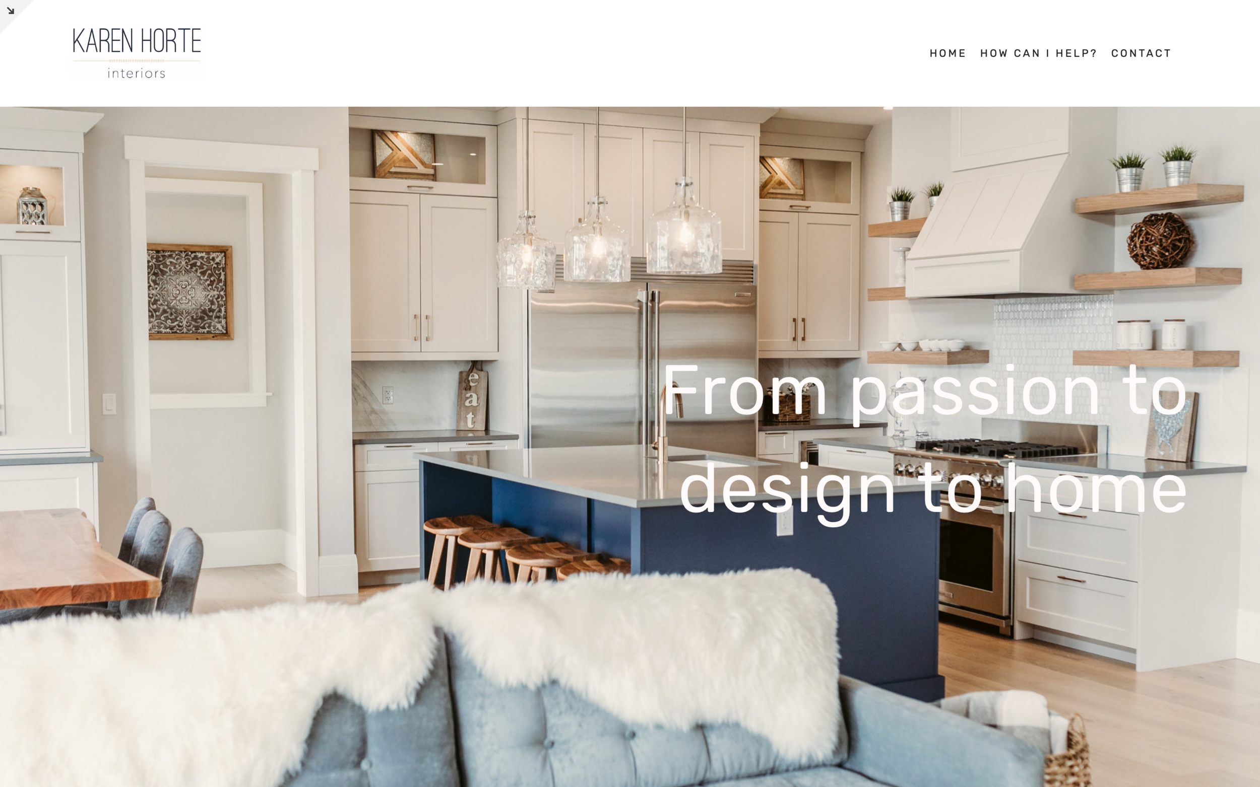 I not only got a great website, but Neville is also teaching me how to make changes on my own and follow website design principles which keep it looking great. - Karen Horte, Karen Horte Interiors, Canada
