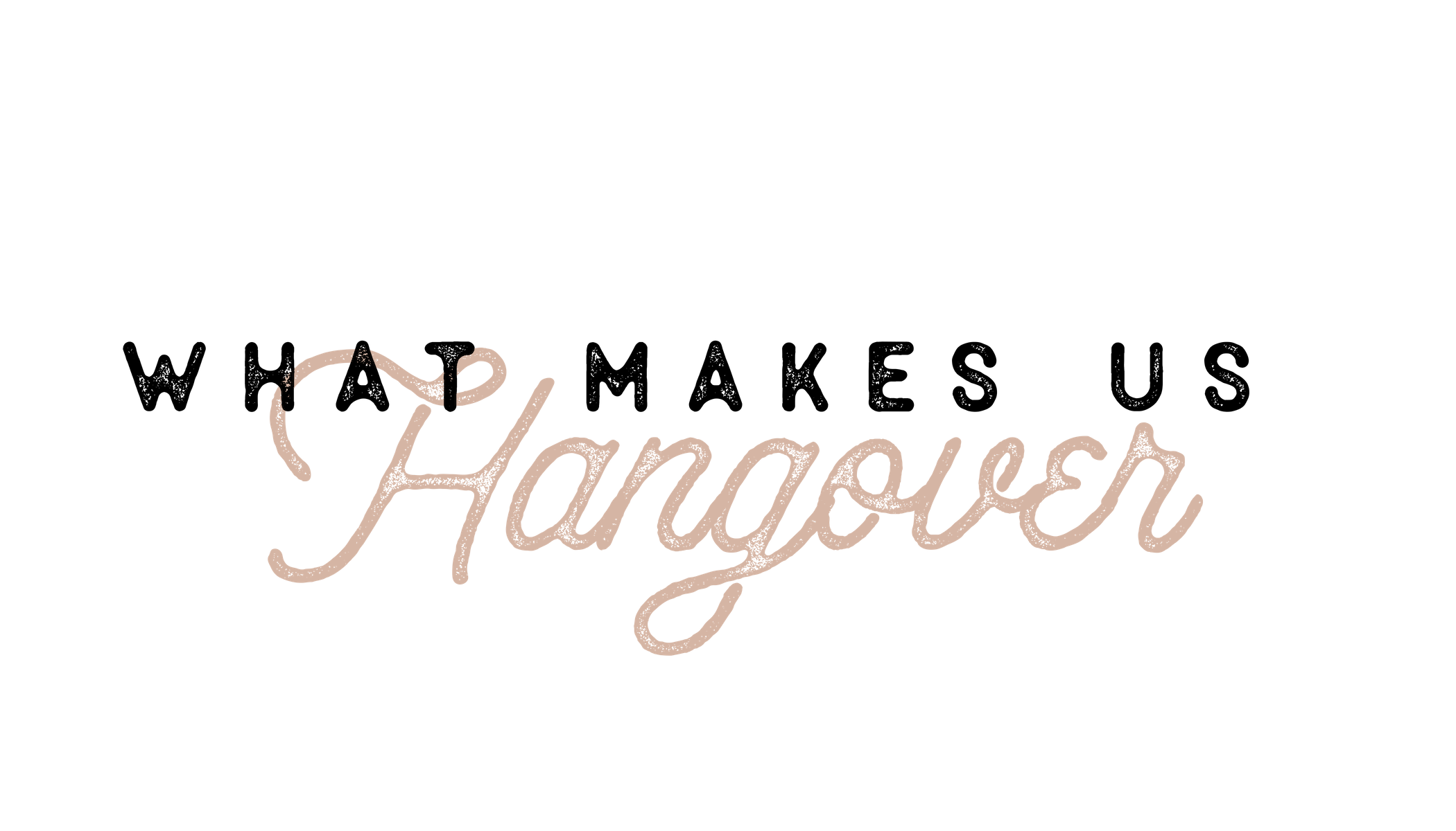 Copy of Hangover Branding Ideas-5.png