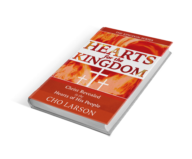 Hearts for The Kingdom - Christ Revealed in the Hearts of His People