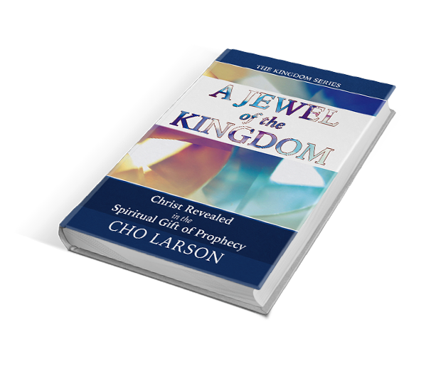 A Jewel of the Kingdom - Christ Revealed in the Spiritual Gift of Prophecy