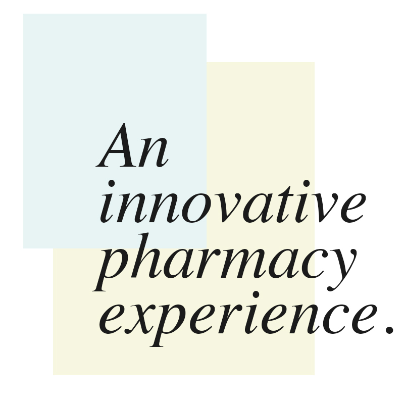 EXCITING & ACCESSIBLE NEW WAYS TO GET GET THE MEDICATIONS THAT YOU NEED.