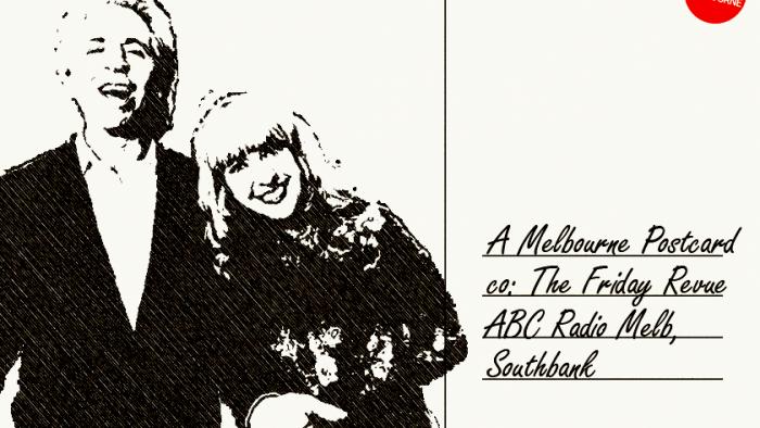 The Friday Revue - A Melbourne Postcard by Jodi Phillis