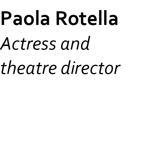 Jury eng 1519_0000s_0015_Paola Rotella Actress and  theatre director.jpg