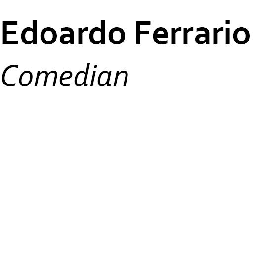 guests_0000s_0005_Edoardo Ferrario Comedian .jpg