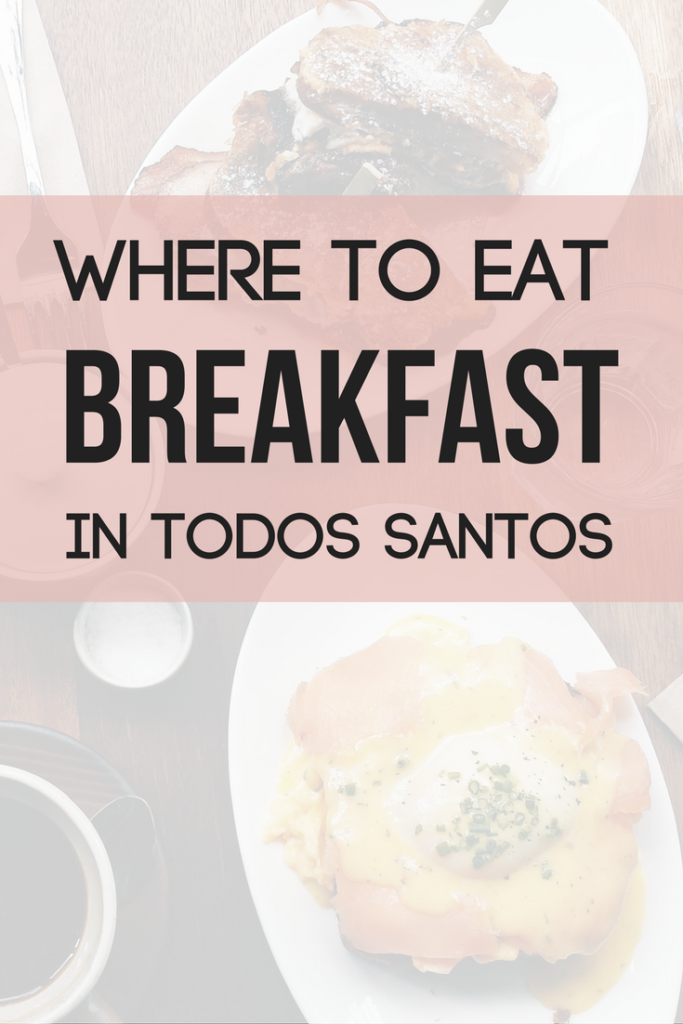 Where to eat breakfast in Todos Santos, top 3 places to eat chilaquiles, who has the best breakfast in todos santos, restaurants in todos santos...Read more....