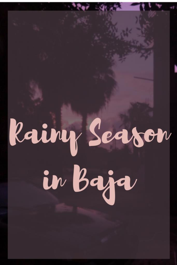 Rainy season in Baja starts in September. Rainy season in the desert, when is rainy season in Todos Santos, when is hurricane season in Todos Santos?
