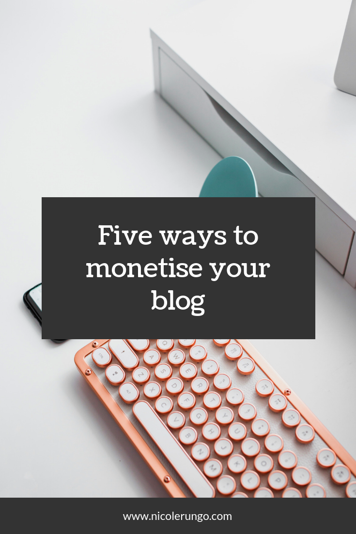 Five ways to monetise your blog.png