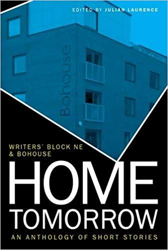 Home Tomorrow - Home Tomorrow : An Anthology of Short Stories