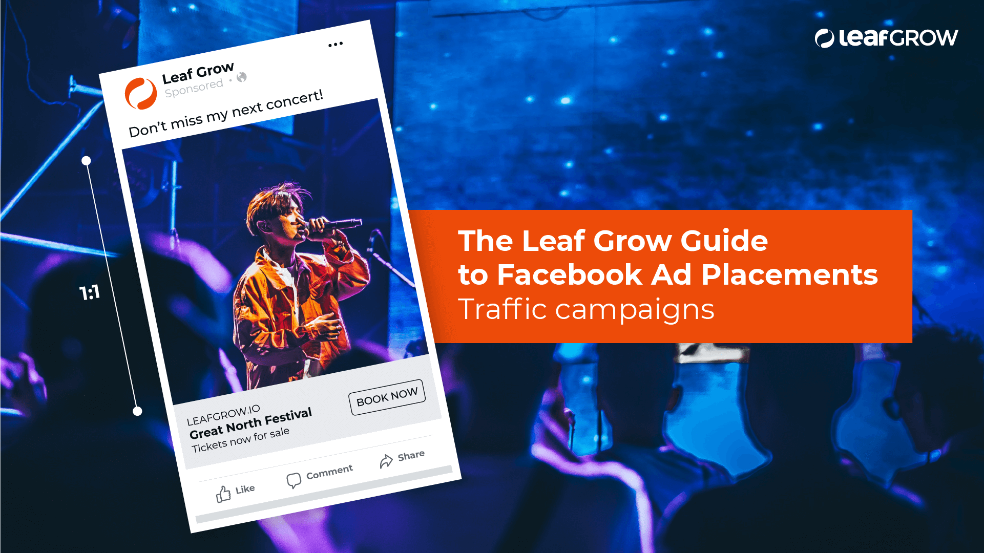 The Leaf Grow Guide to Facebook Ad Placements: Traffic campaigns -