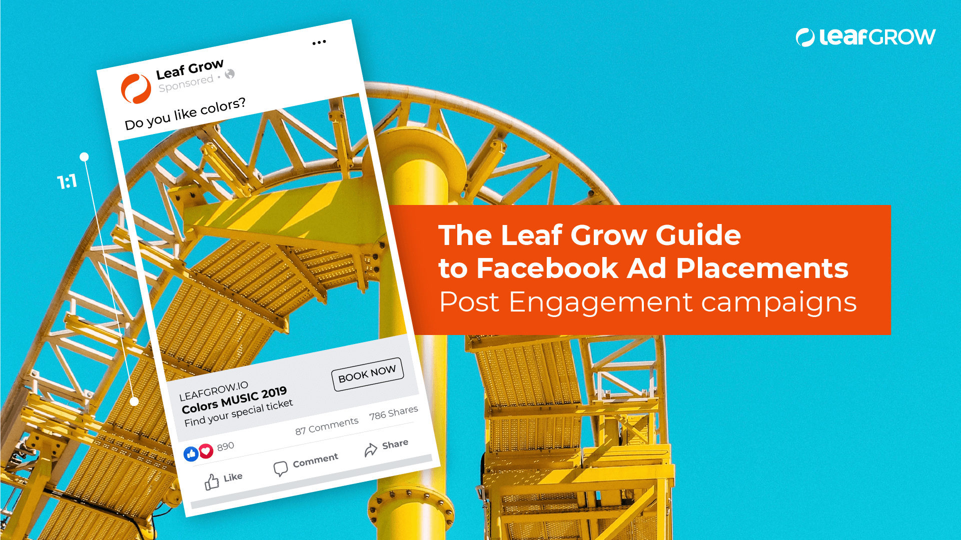 The Leaf Grow Guide to Facebook Ad Placements: Post Engagement campaigns -