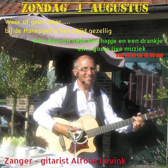 Zondag 4 augustus live muziek met Alfons Lovink .