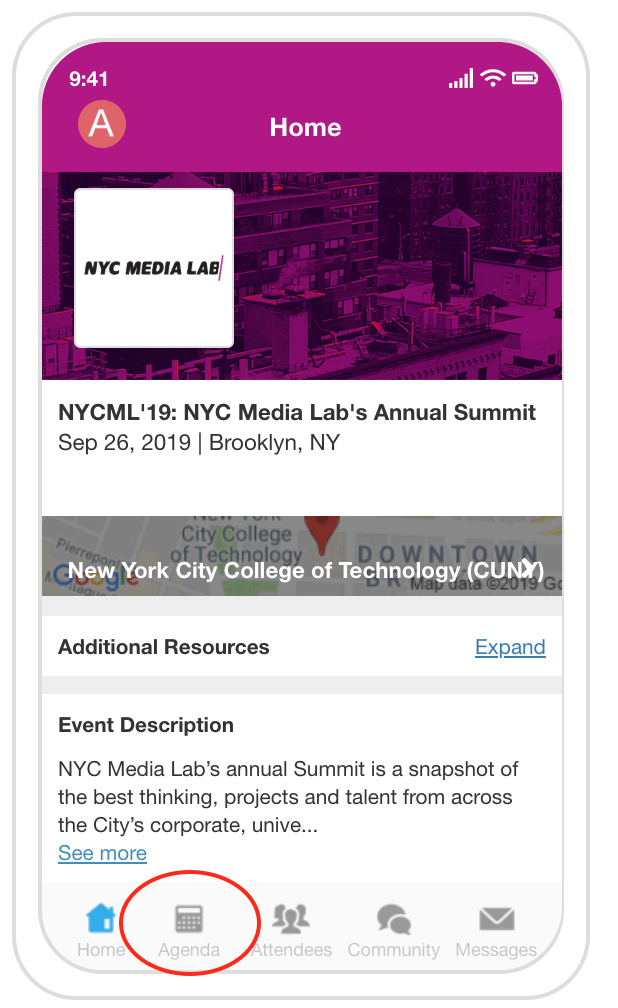 "step 2: navigate to the nycml'19 agenda via your whova homepage - Whova allows you to easily customize and personalize your NYCML'19 agenda. Select ""Agenda"" at the bottom of the app to browse the full program.Clicking on Additional Resources will show you a lot of other helpful information."