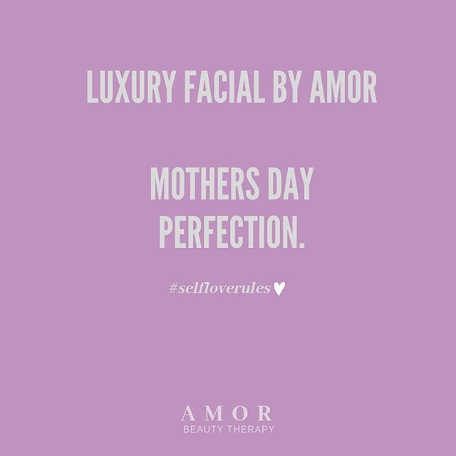 The count down is on for Mother's Day! Stuck for present ideas? Amor Beauty has you sorted! Buy your mum a luxury facial and you will go in the draw to win one for yourself! Gift vouchers also available.  Visit the salon or order online www.amorbeauty.co.nz.  #mothersday #selfloverules #amorbeautytherapy