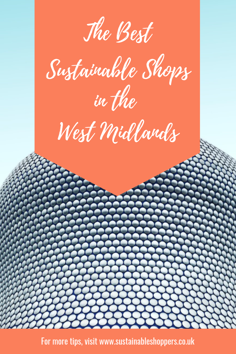 The Best sustainable shops in the West Midlands.png