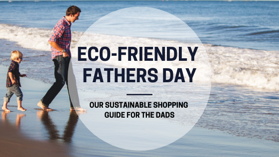 Eco-Friendly Fathers Day.png