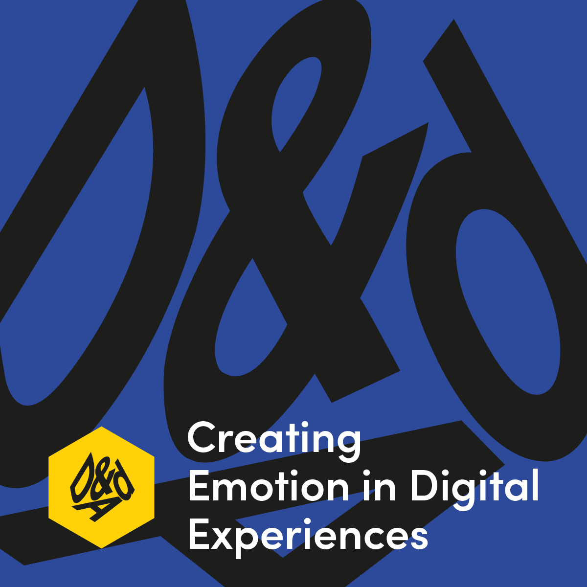 Creating Emotion in Digital Experiences - Friday 8th November D&AD, Cheshire StreetLondon, UK