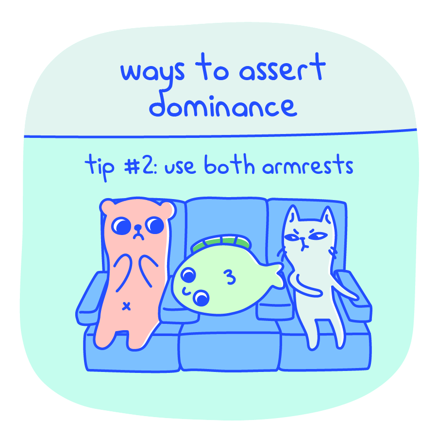 Ways to Assert Dominance Tip #2