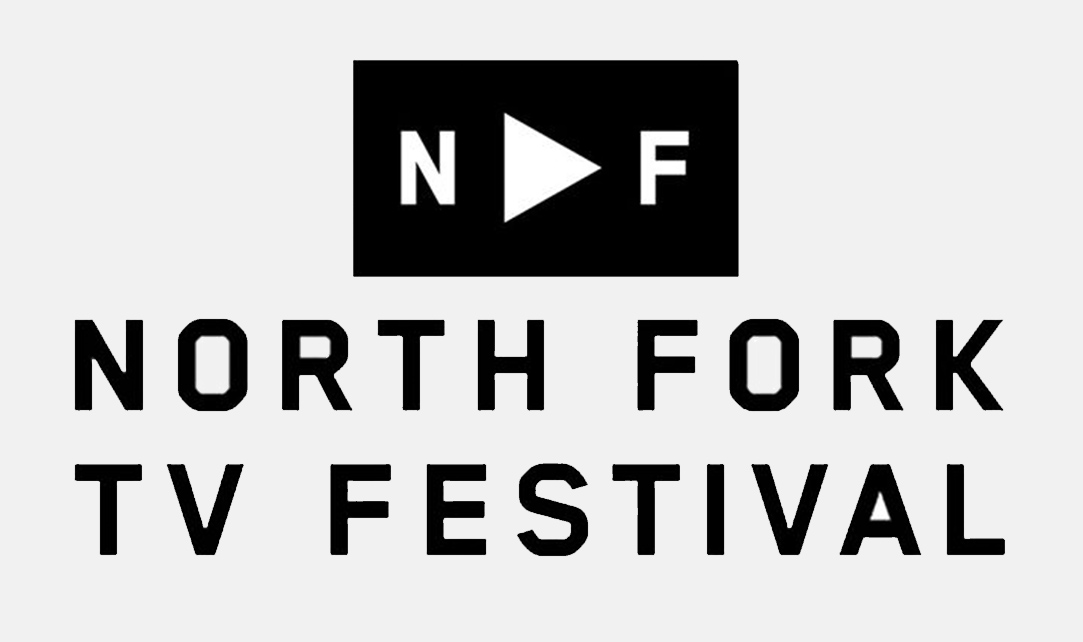 NORTH FORK TV FESTIVAL  Festival Coordinator for the founding season of the North Fork TV Festival, whose mission is to create a market for independent TV show creators. Currently on the Festival Selection Committee.