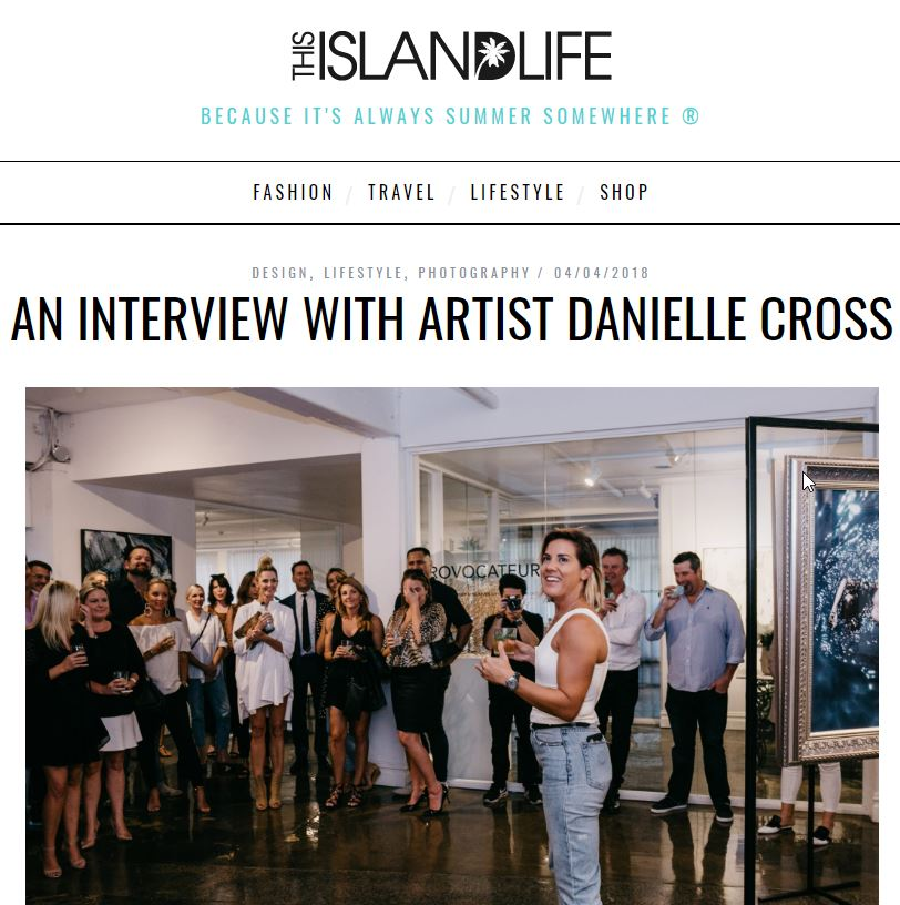 An interview with artist Danielle Cross - This Island Life.jpg