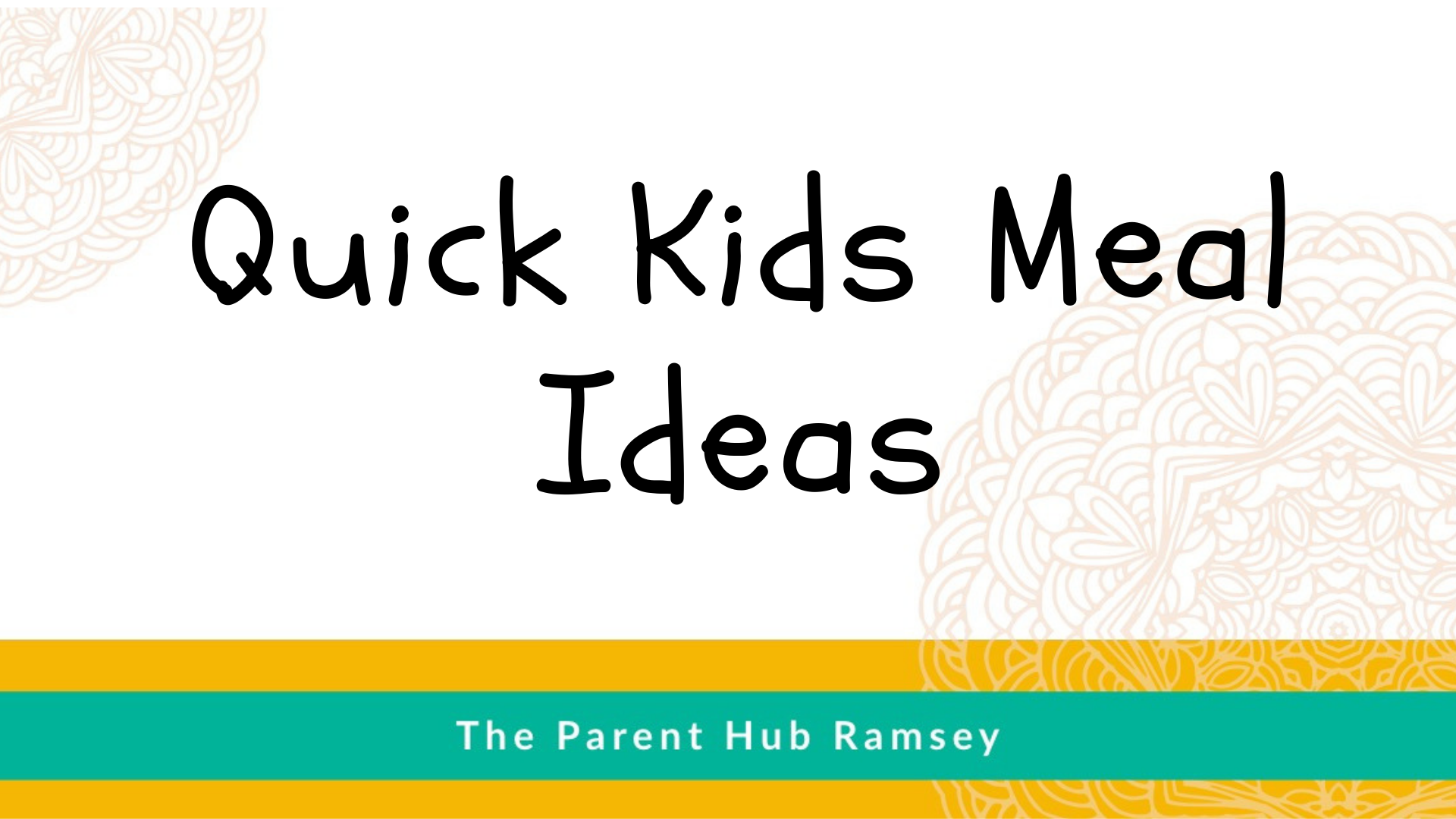 Quick Kids Meal Ideas