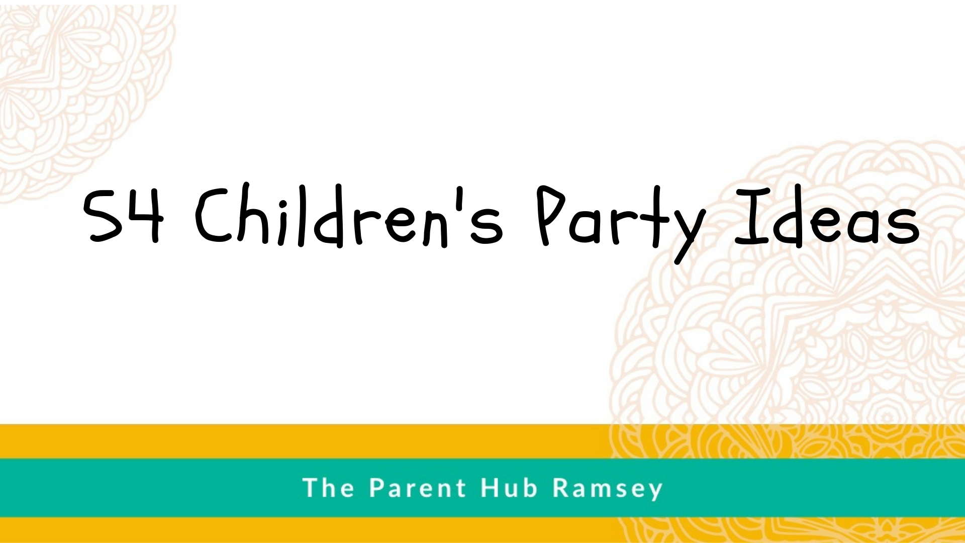 54 Children's Party Ideas