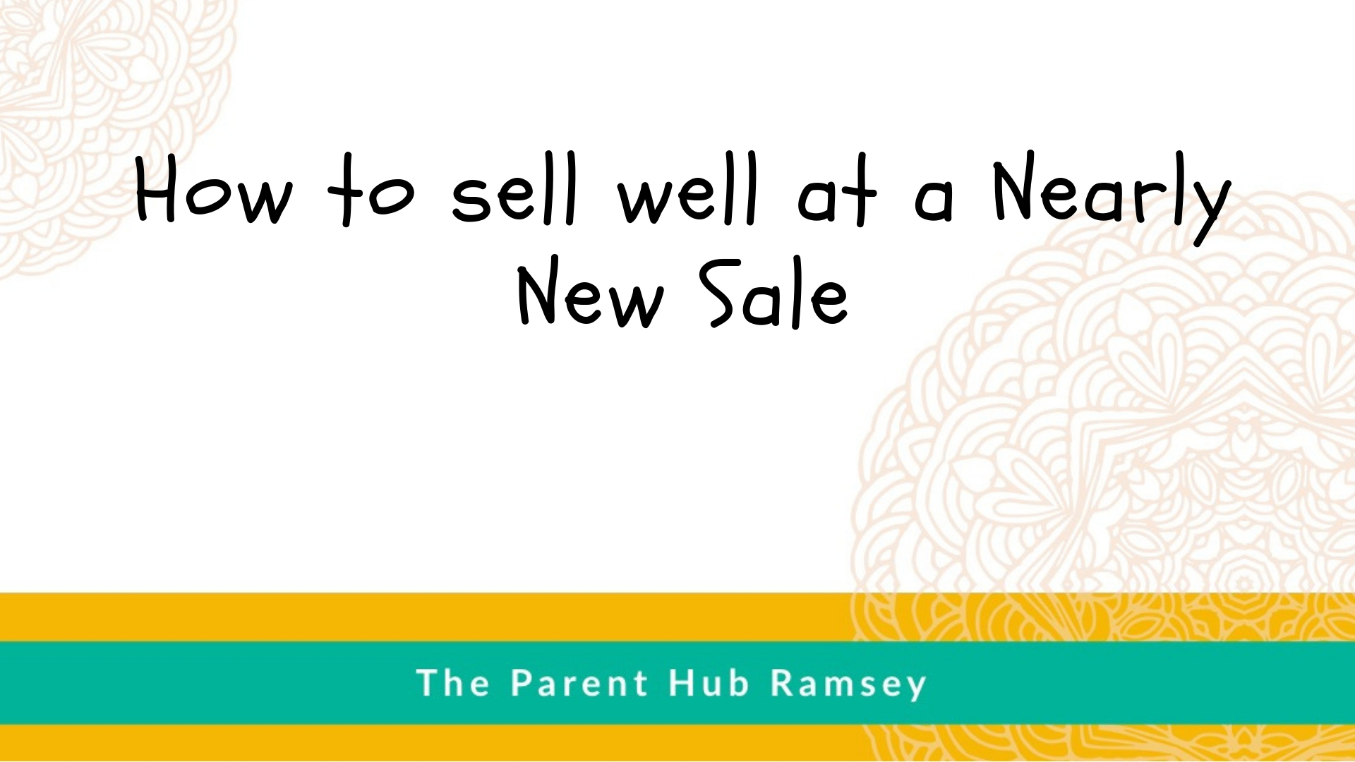 How to sell at a nearly new sale