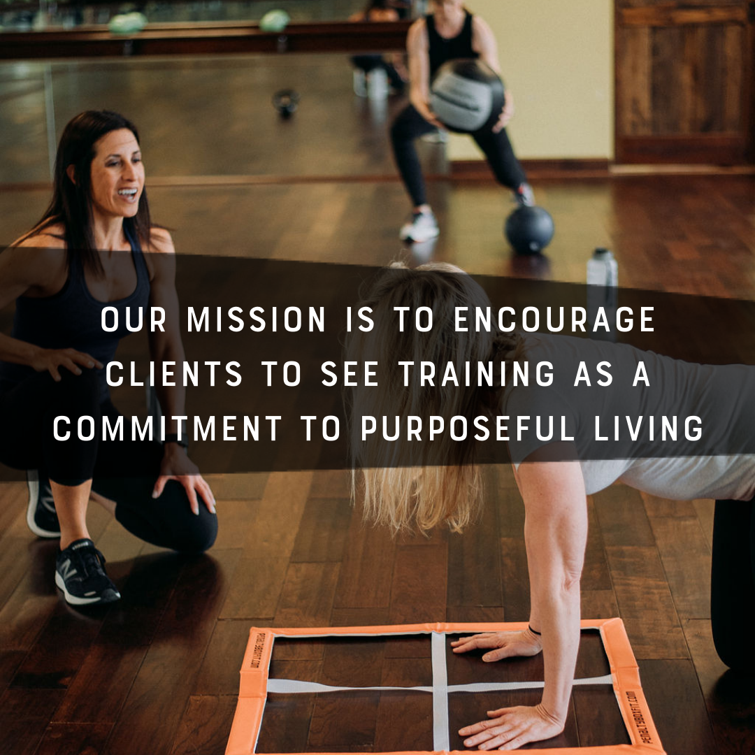 Our Mission is to encourage clients to see training as a commitment to purposeful living.png