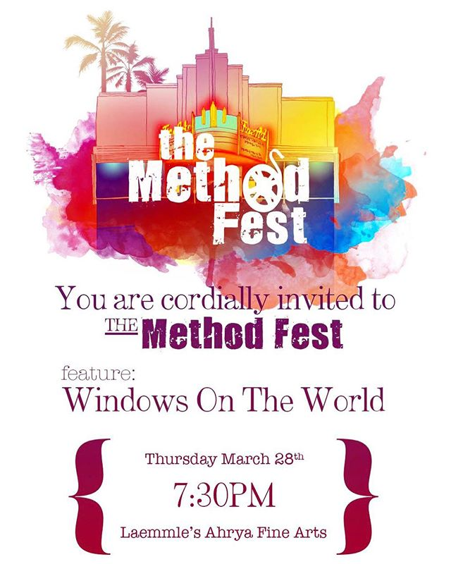 "Join us for a screening of WINDOWS ON THE WORLD on Thursday, March 28!  We are the Closing Night Film at The Method Fest in Beverly Hills.  Prior to the screening, Edward James Olmos and Director Michael Olmos will be presented with the ""Generations of Cinematic Excellence Award."" Get your tickets here— https://filmfreeway.com/TheMethodFestIndependentFilmFestival/tickets"