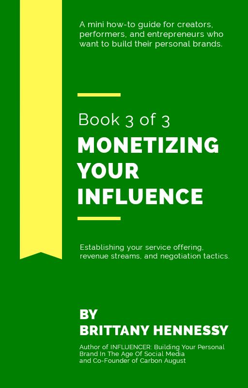 MONETIZING YOUR INFLUENCE