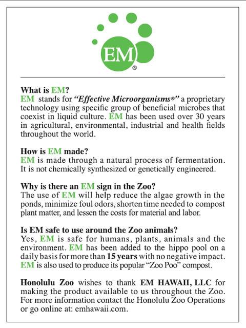 Signs explaining EM®Use posted around the Honolulu Zoo