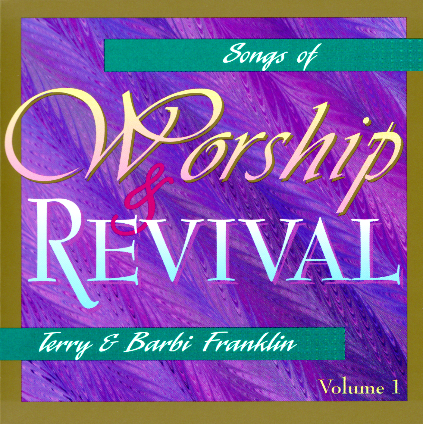 Songs Of Worship and Revival Vol. 1