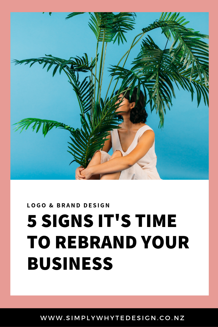 5 signs its time to rebrand your business.png