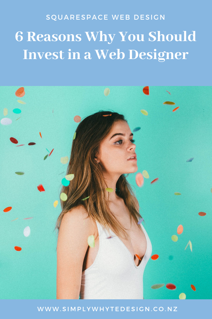 6 reasons why you should invest in a web designer.png