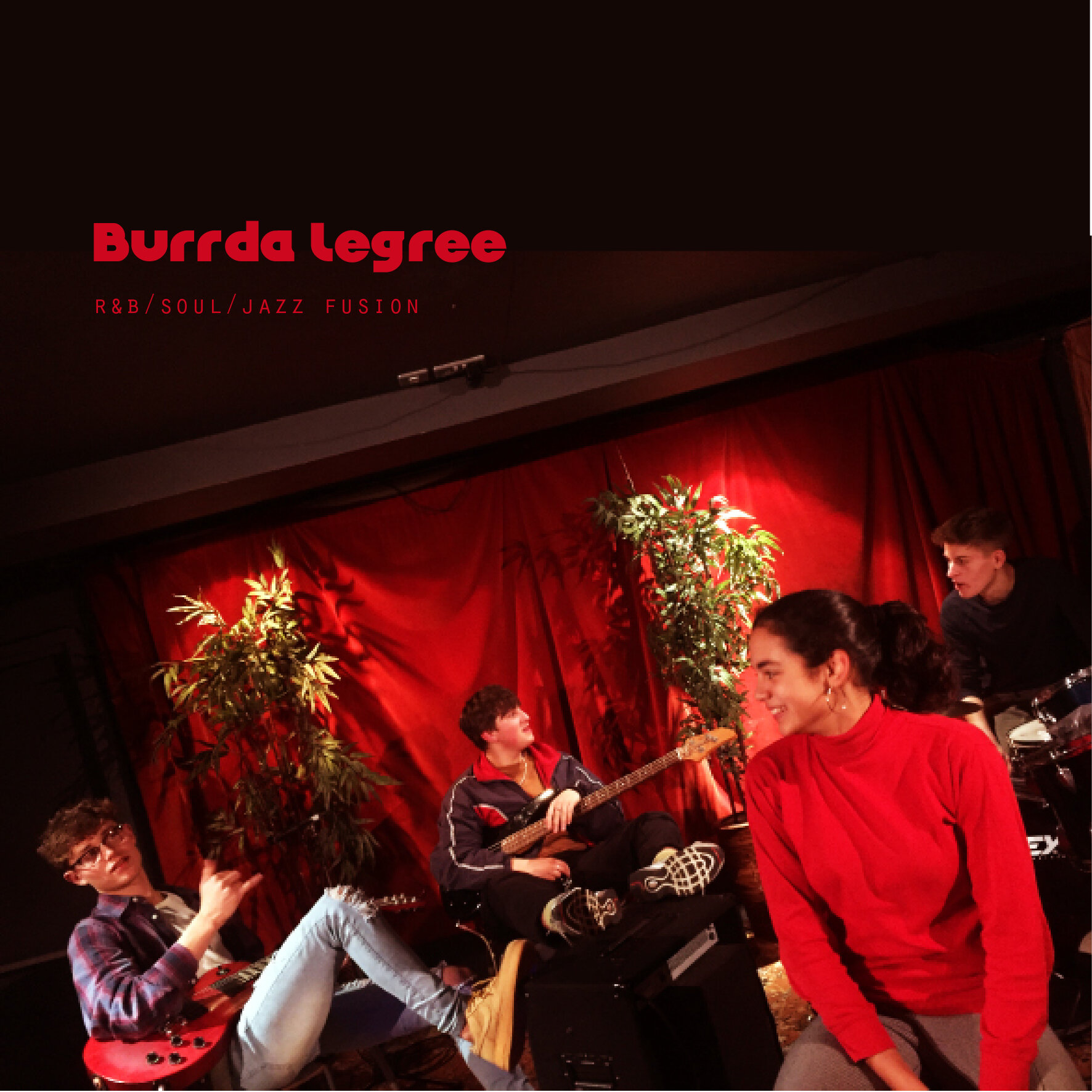 22:00 - 23:00 - Music with 'Burrda Legree' the Soulful R&B, Jazz Fusion.CLICK FOR MORE INFO & TICKETS >>
