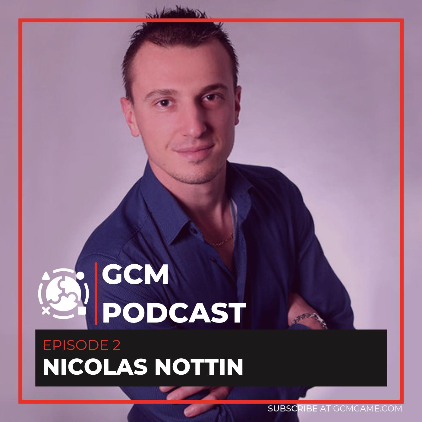 Podcast Thumbnail – GCM Podcast Ep.2 – Nicolas Nottin.png