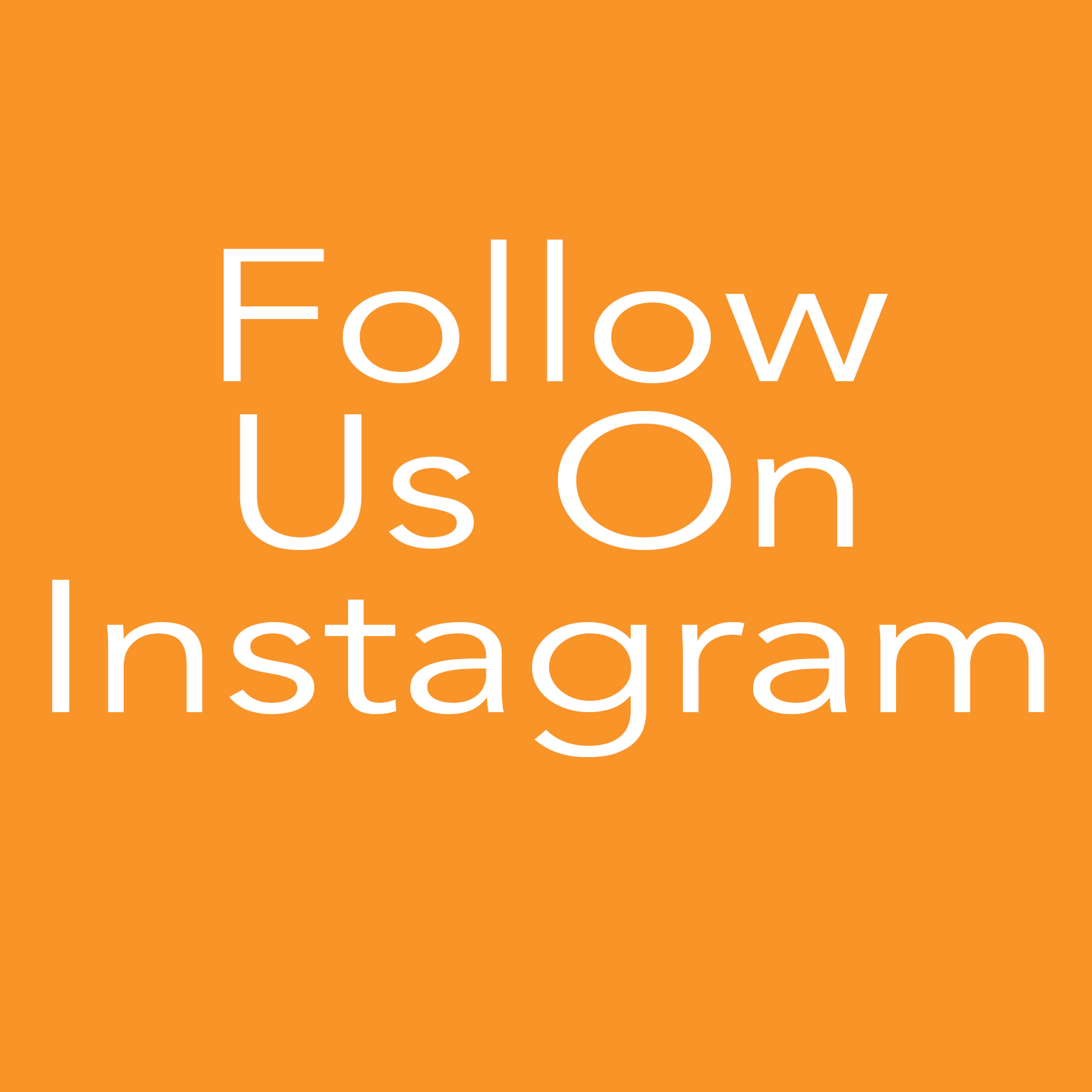 SEE US ON OUR INSTAGRAM FEED